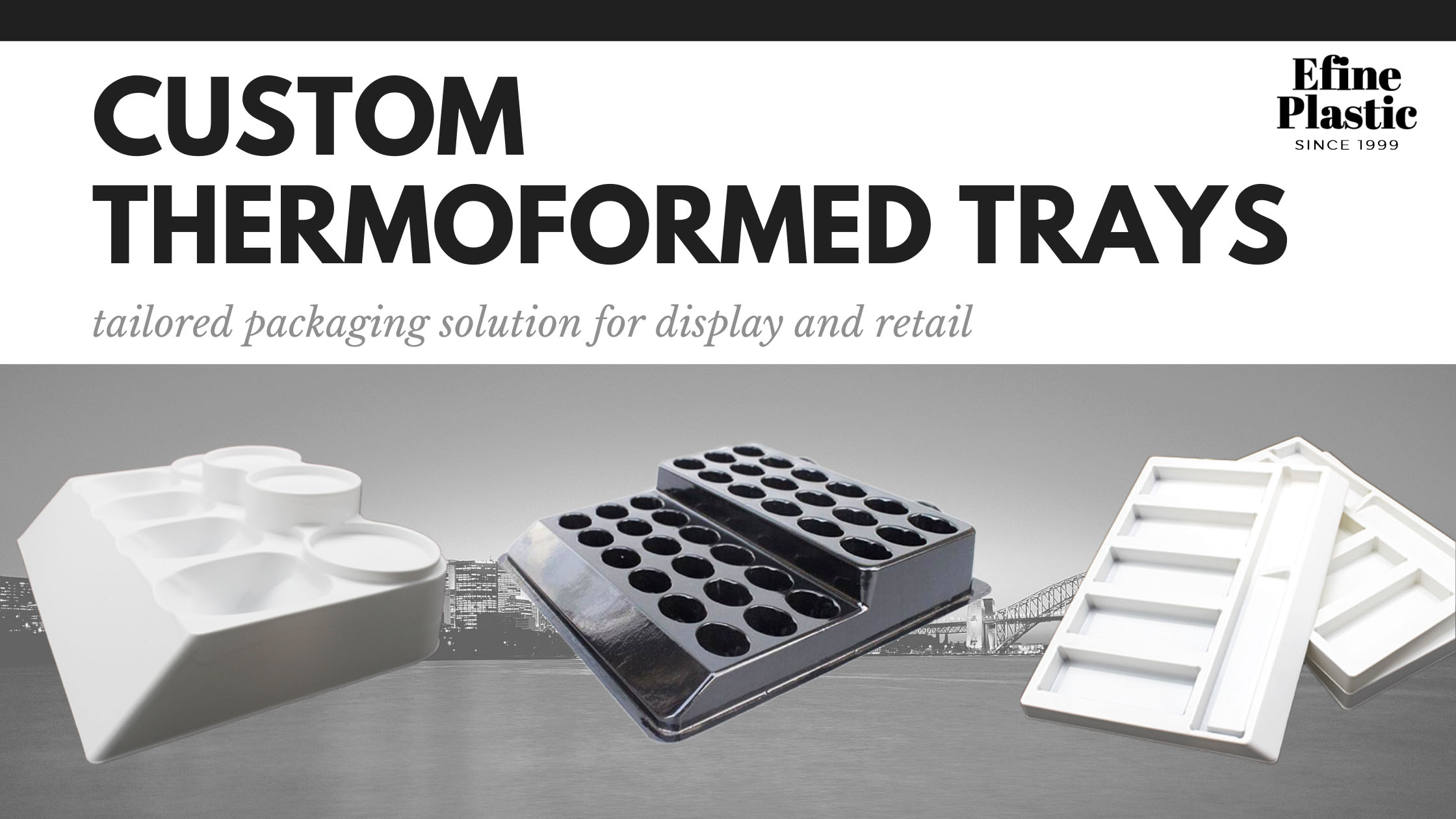Custom Thermoformed Trays
